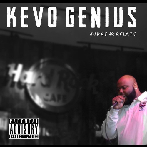 Kevo G – Judge or Relate