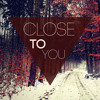 Close To You (English Project)
