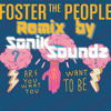 Foster The People - Are You What You Want To Be RMX by Sonik Soundz