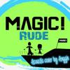 RUDE - Magic (cover)
