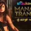 Manali Trance - DJ Abhijit Remix TG mp3