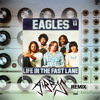 Eagles - Life In The Fast Lane - Airbas Remix