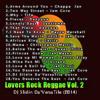 Lovers Rock Reggae Vol 2 - DJ Slidin Da'VersaTile Mix (2014)Download Link In Decsription