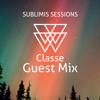 Sublimis Sessions 001: Classe