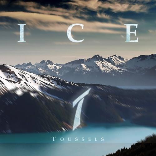 DJ Toussels - Ice (Original Mix)