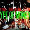 Fat Tony Ft. Duke The God, GI Jane - Type Of Money