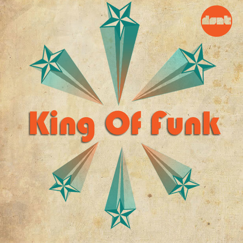 dont - King Of Funk (Original Mix)Snippet