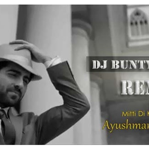 Mitti Di Khushboo (Romantic Mix) Dj Bunty Belgaum by Dj
