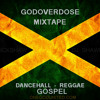 God Overdose Mixtape_Gospel_Reggae DJ Mix (NEW) Mp3
