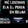 MC Leozinho - Ela Só Pensa Em Beijar(Ricardo Rocha & Miguel Marquez Bootleg) Portada del disco