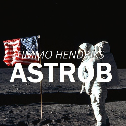 Timmo Hendriks - Astrob (Original Mix)