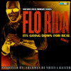 Flo - Rida - It's Goin Down For Real [[REMIX]] by Sherman de Vries x Kaizer