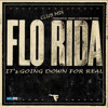 Flo-Rida - [[CLUB MIX]] - Its Goin Down For Real. Produced by: Kaizer x Sherman de Vries