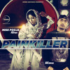 Painkiller - Miss Pooja, Dr Zeus, Fateh (Full Song)