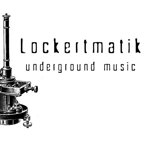 Lock-Cast 001- Lockertmatik Dj Mix