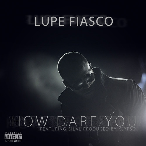 How Dare You (feat. Bilal)