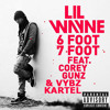 Lil Wayne - 6 Foot 7 Foot (Remix) Ft. Vybz Kartel