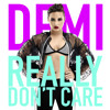 Demi Lovato - Really Don't Care (Instrumental Official)