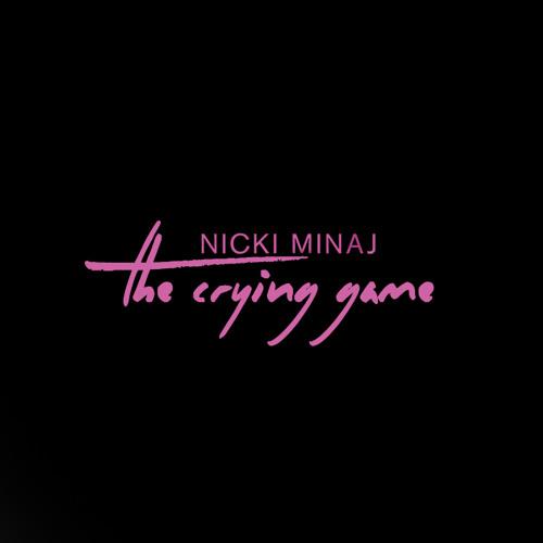 Nicki Minaj The Crying Game