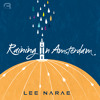 이나래(Lee Narae)_Raining In Amsterdam