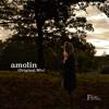 01 Amolin (Original Mix)