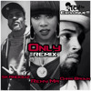 Only Remix (featuring Remy Ma & Chris Brown) Radio-Rip
