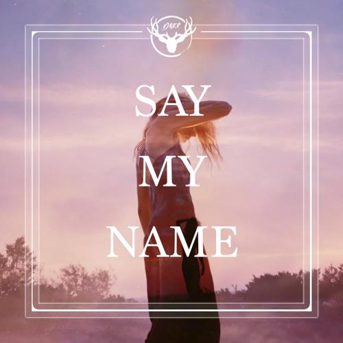 ODESZA ft. Zyra - Say My Name (DNKR Remix)