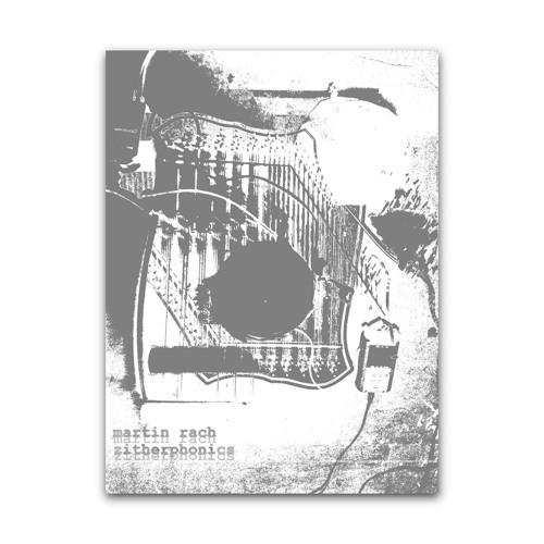 Martin Rach - Zitherphonics - 05 Reflective