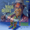 Sergio Mendes - Visions Of You, Magic