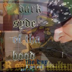 dark syde of tha hood