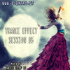 Trance Effect Session 05 by Daniele eXtro' DJ