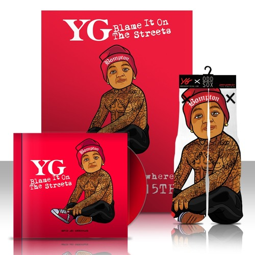 YG – Blame It On The Streets