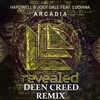 Hardwell & Joey Dale - Arcadia Feat. Luciana (Deen Creed Remix)