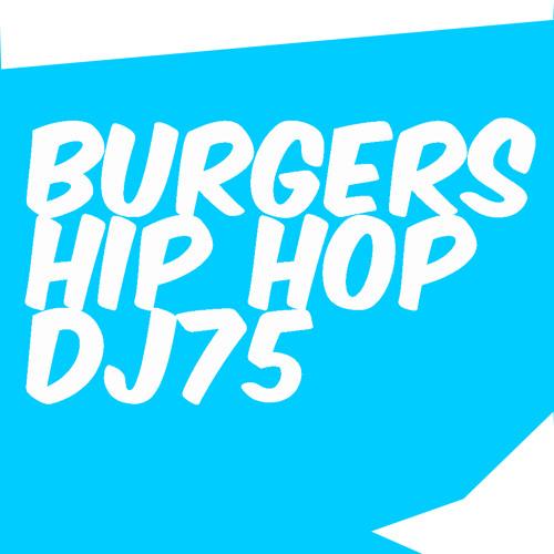 Burgers Hip Hop DJ 75 Live Recording @ Prince Charles