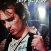 19951217 ID Jeff Buckley - Lover You Should've Come Over