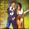 Berksan & Hande Yener - Haberi Varmi
