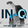 RRP 118: IN-Q | Have You Ever Been Excited For Now?