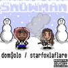 SNOWMAN (prod. dom$olo)