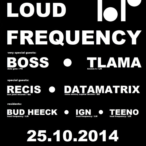 @ 7 fucking years of Loud Frequency (25.10.2014)