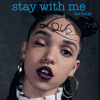 Stay With Me (FKA twigs cover)