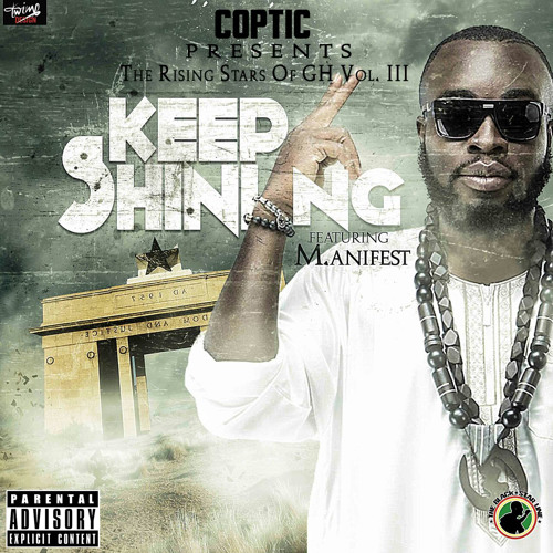 Keep Shining Ft M.anifest