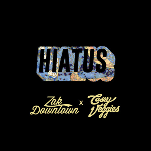 Zak Downtown feat. Casey Veggies – Hiatus