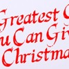 The Greatest Gift You Can Give this Christmas…