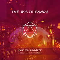 Blackstreet vs. ODESZA Say No Diggity (The White Panda Mashup) Artwork
