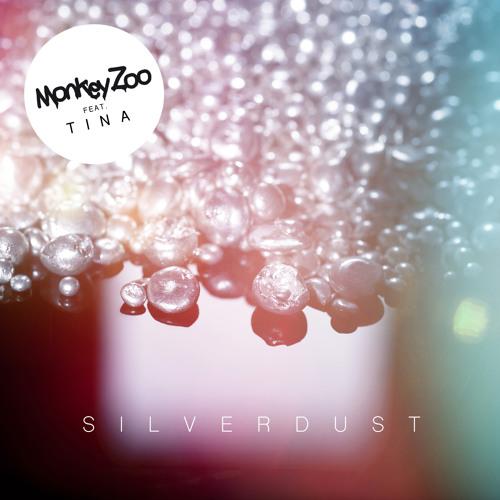 Monkey Zoo ft. Tina - Silverdust (Instrumental Version)