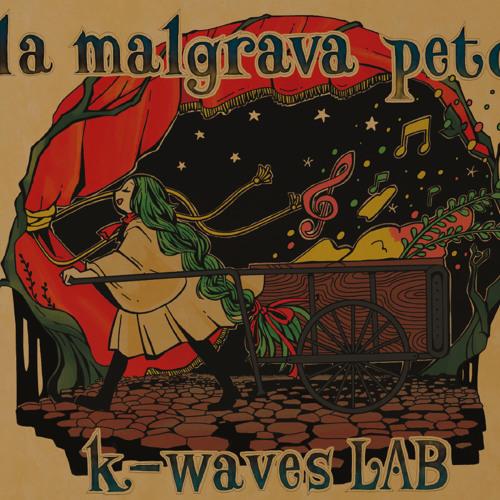 k-waves LAB「la malgrava peto」C87 Xfade