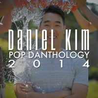 Daniel Kim - Pop Danthology 2014