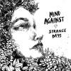 LAD019 A1 Mind Against - Strange Days