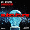 OUT NOW! Will Atkinson - Sharpshooter (Khen Remix) [Subc 077]