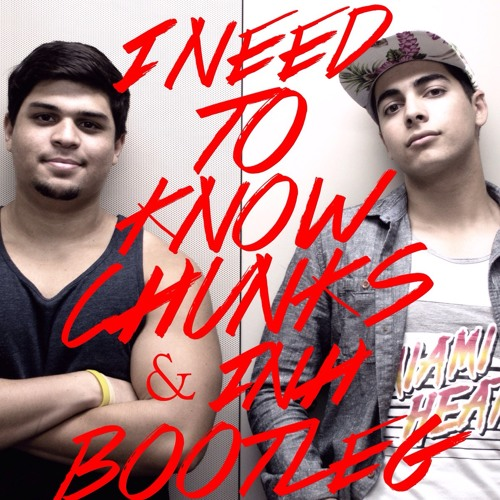I Need To Know (Chunks & I.N.H Bootleg) - Marc Anthony